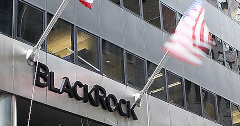 El mundo está en manos de un fondo de inversión: BlackRock