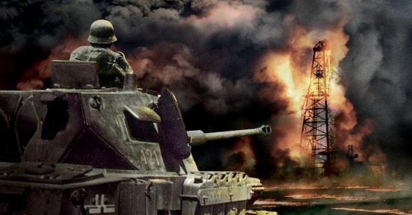 Hitler lo sabía: ¡las guerras se pierden sin petróleo!